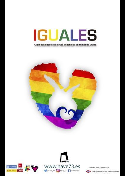 Un año más, Nave 73 se llena de Orgullo con su ciclo LGTB «IGUALES»