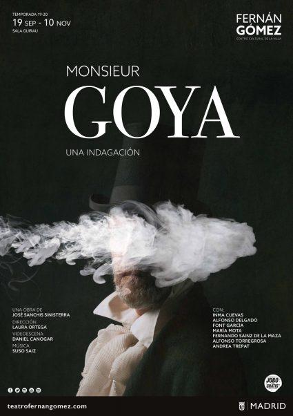 Monsieur Goya… Una indagación.